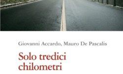 Presentazione del romanzo giudiziario Solo tredici chilometri